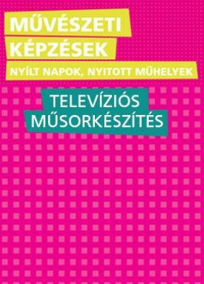 nyitott műhelynapok - televíziós műsorkészítés