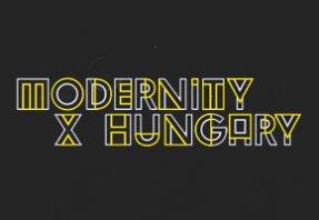 Modernity X Hungary