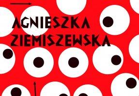 Plakátok kompromisszum nélkül - Agnieszka Ziemiszewska